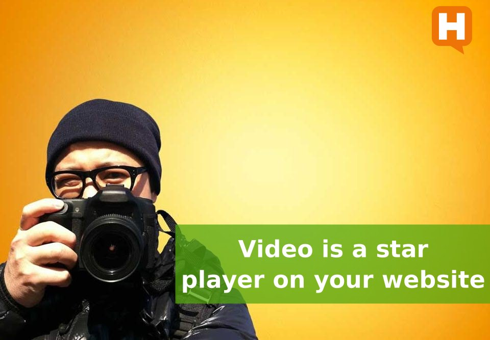 Video is important to your website