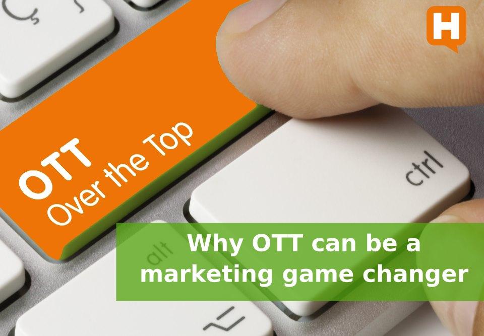 OTT marketing game changer